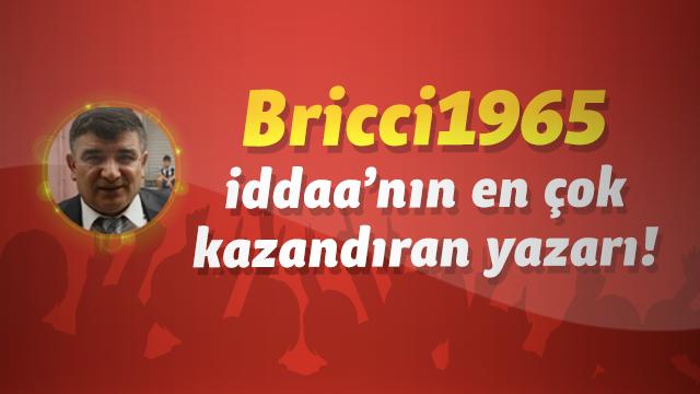 iddaa'nın en çok kazandıran yazarı, Bricci1965!