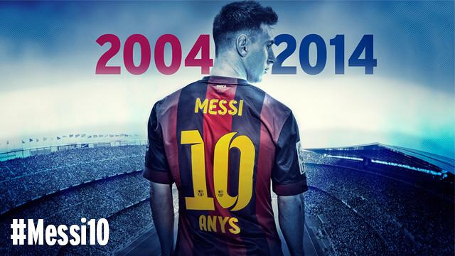 Messi'nin 10. yıl heyecanı
